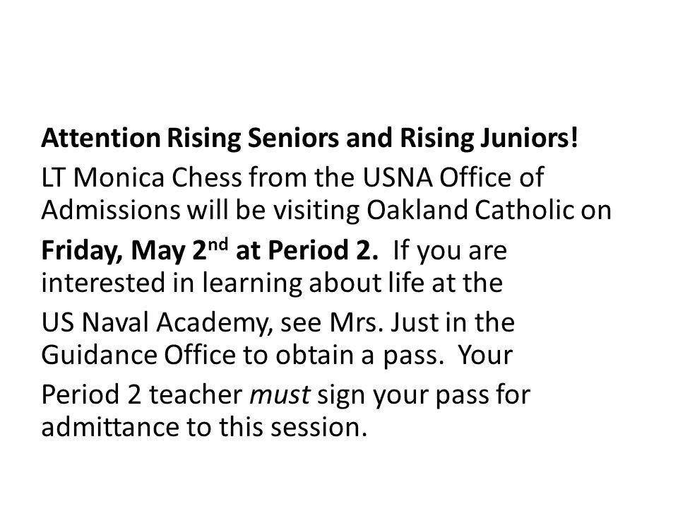 Attention Rising Seniors and Rising Juniors.