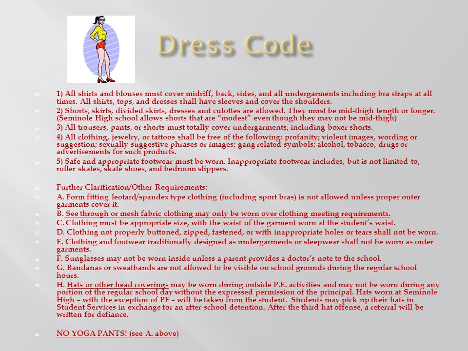 *New Dress Code Discipline @ SHS Students who come to school out of dress code (see School Board policy below) are subject to the following: 1 st Referral: - Verbal Warning / Asst.