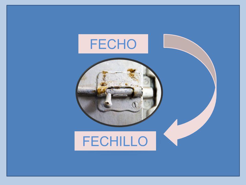 FECHO FECHILLO