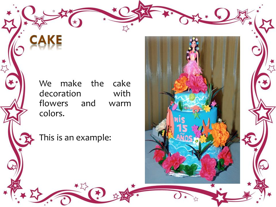 We make the cake decoration with flowers and warm colors. This is an example: