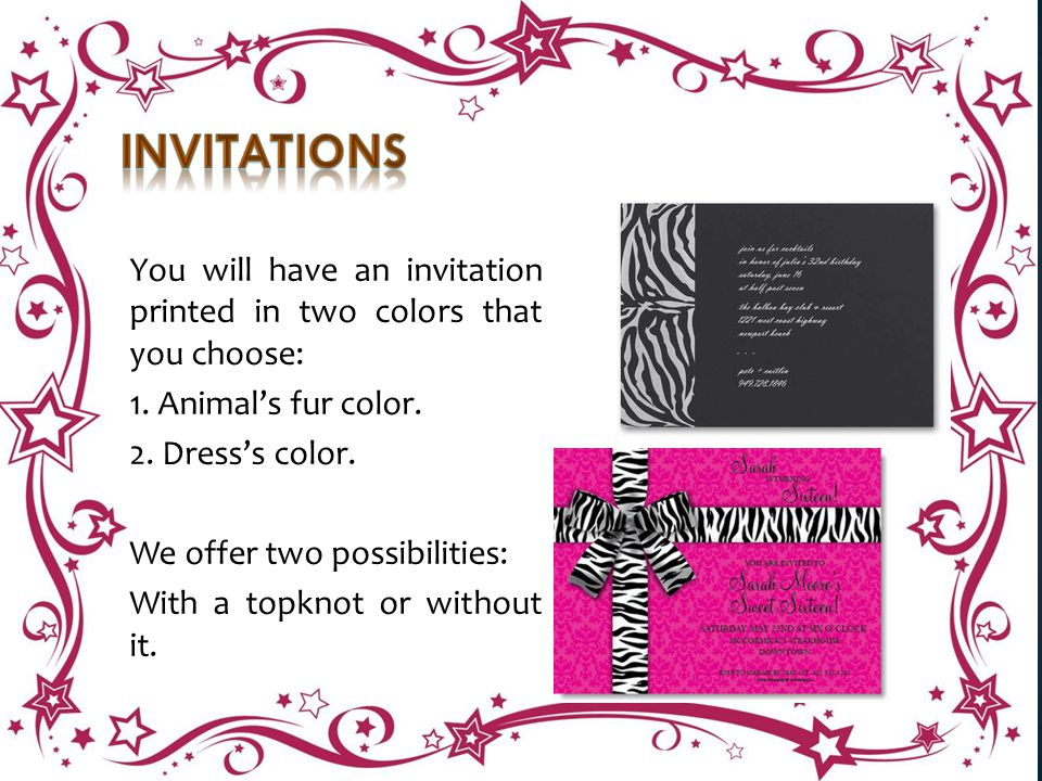 You will have an invitation printed in two colors that you choose: 1.