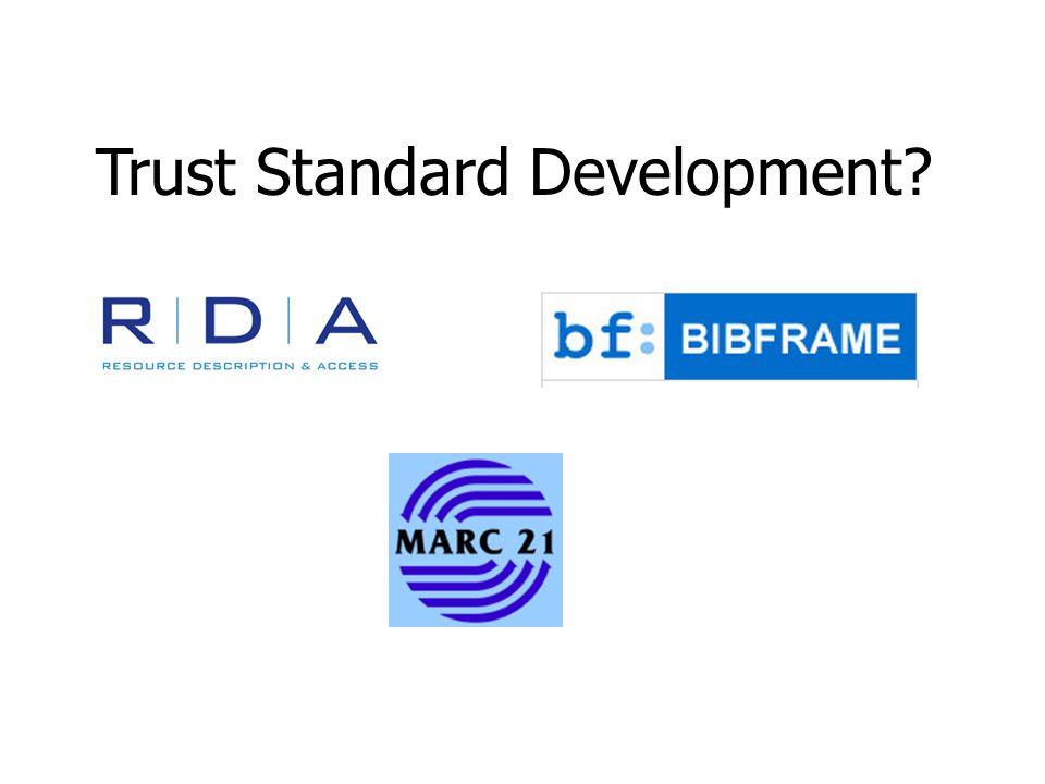 Trust Standard Development