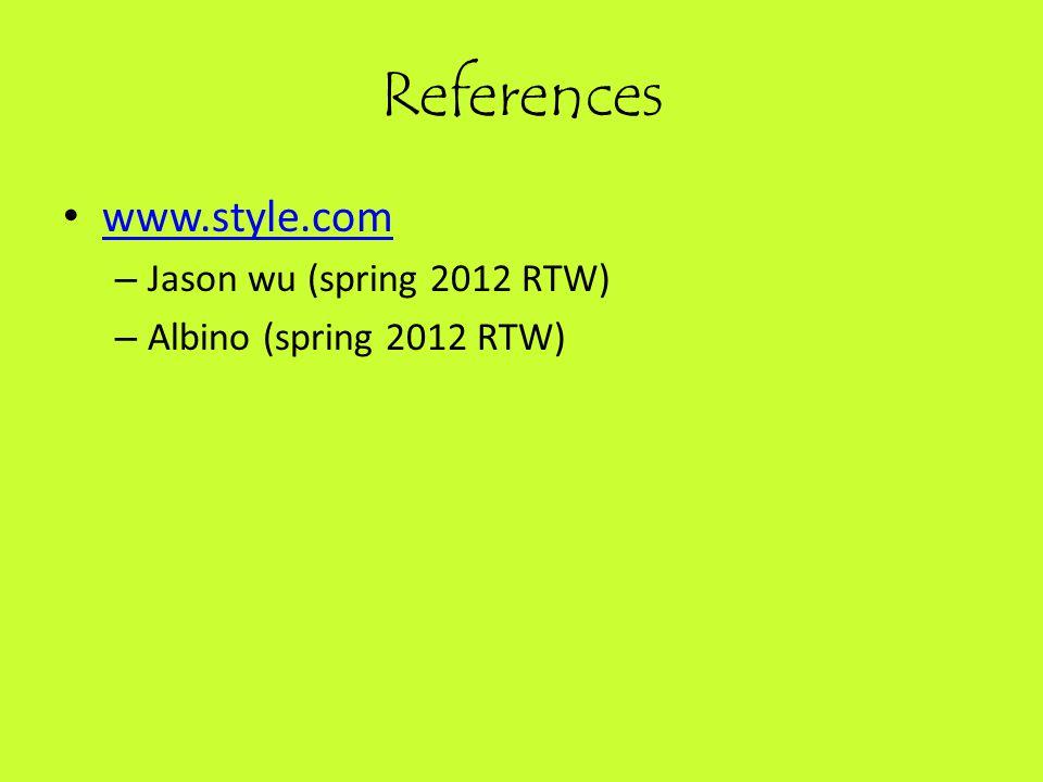 References www.style.com – Jason wu (spring 2012 RTW) – Albino (spring 2012 RTW)