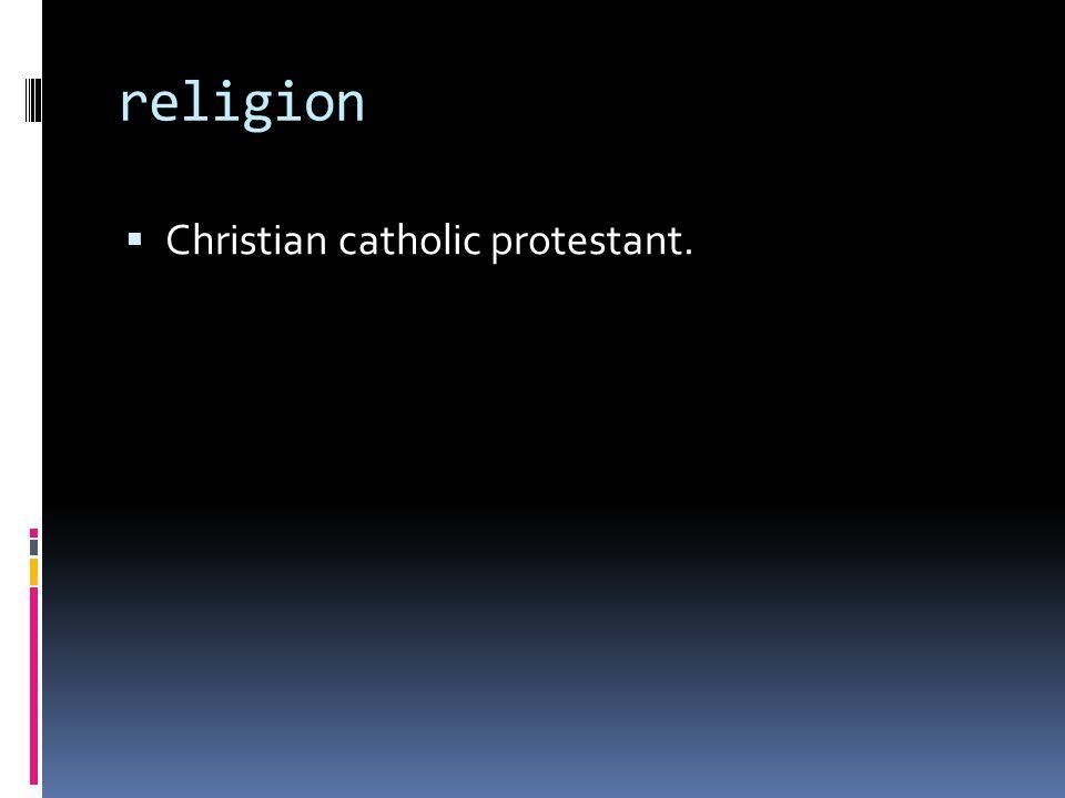 religion Christian catholic protestant.