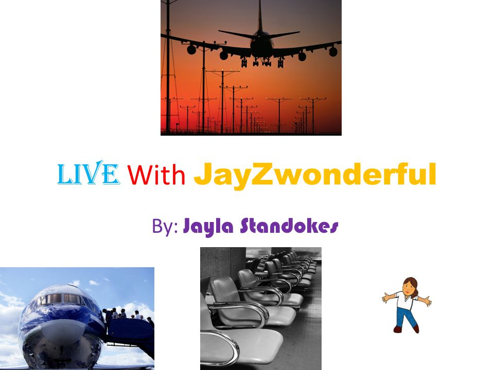 Live With JayZwonderful By: Jayla Standokes