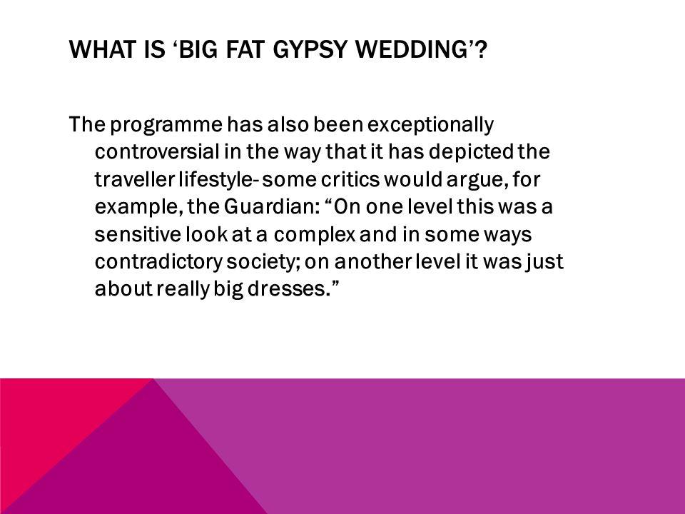 WHAT IS BIG FAT GYPSY WEDDING.