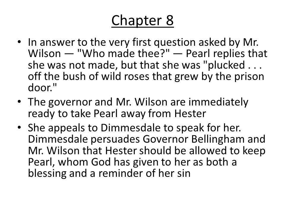 Chapter 9 Dimmesdale and Chillingworth move in together.