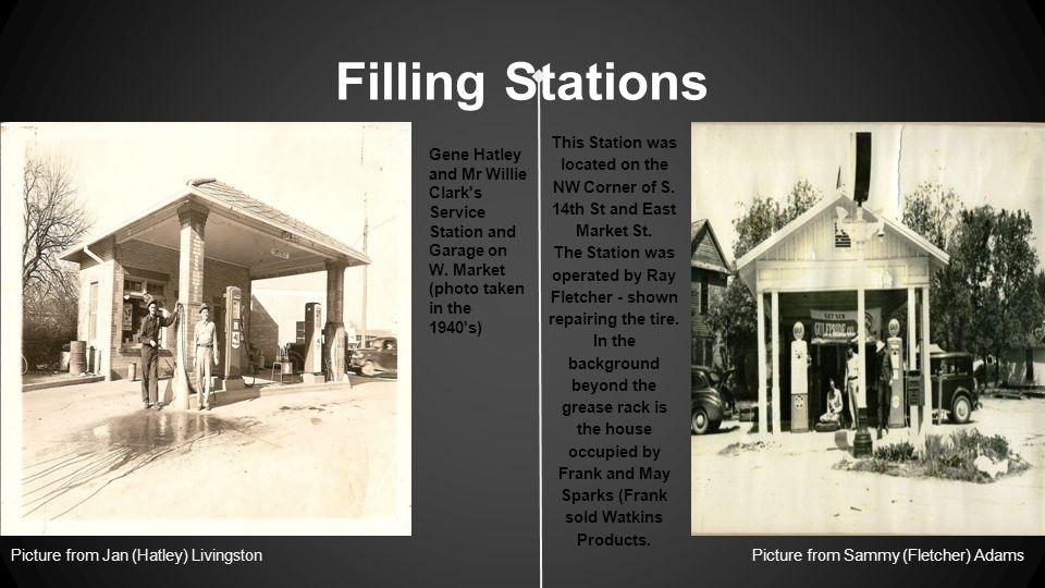 Filling Stations Picture from Jan (Hatley) LivingstonPicture from Sammy (Fletcher) Adams This Station was located on the NW Corner of S.