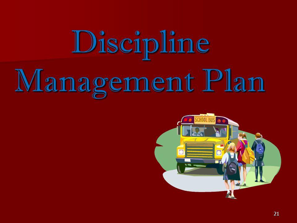21 Discipline Management Plan