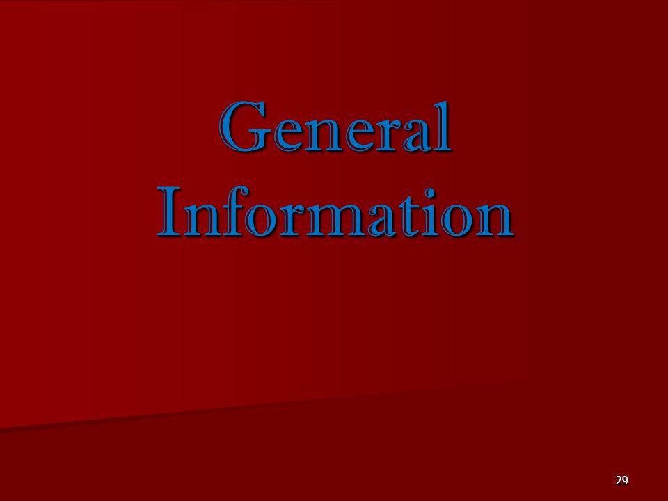 29 General Information