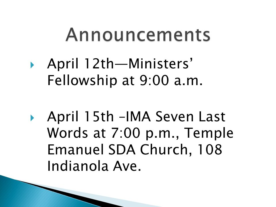 April 12thMinisters Fellowship at 9:00 a.m.