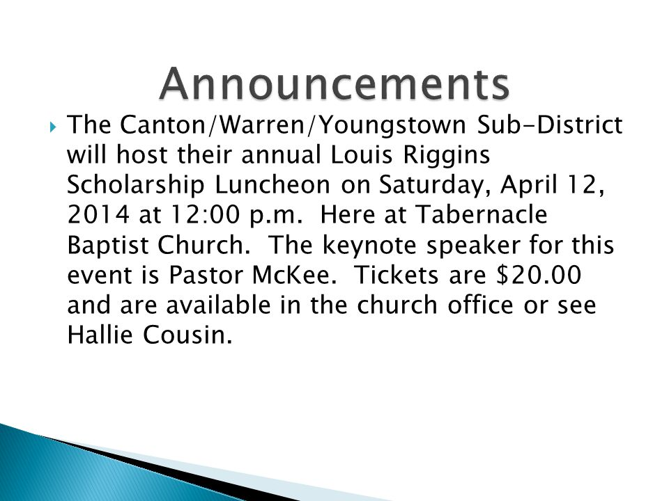 The Canton/Warren/Youngstown Sub-District will host their annual Louis Riggins Scholarship Luncheon on Saturday, April 12, 2014 at 12:00 p.m.