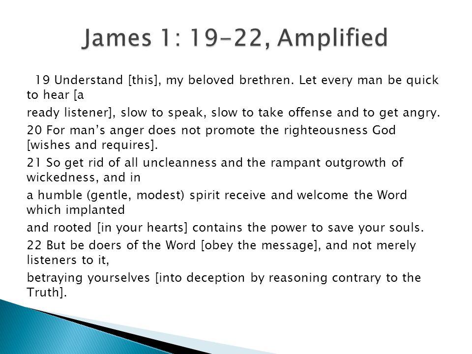 19 Understand [this], my beloved brethren.