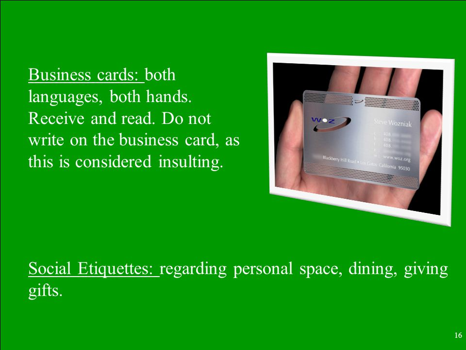 16 Social Etiquettes: regarding personal space, dining, giving gifts.