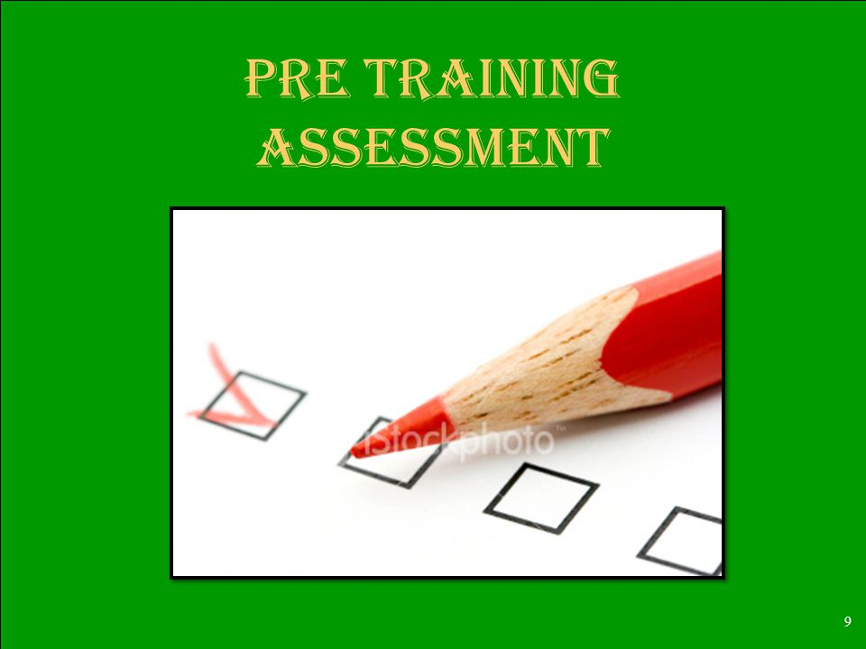9 Pre training Assessment