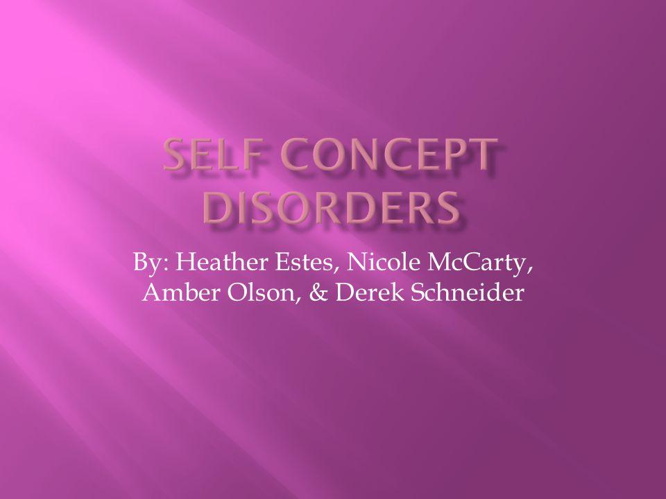 By: Heather Estes, Nicole McCarty, Amber Olson, & Derek Schneider