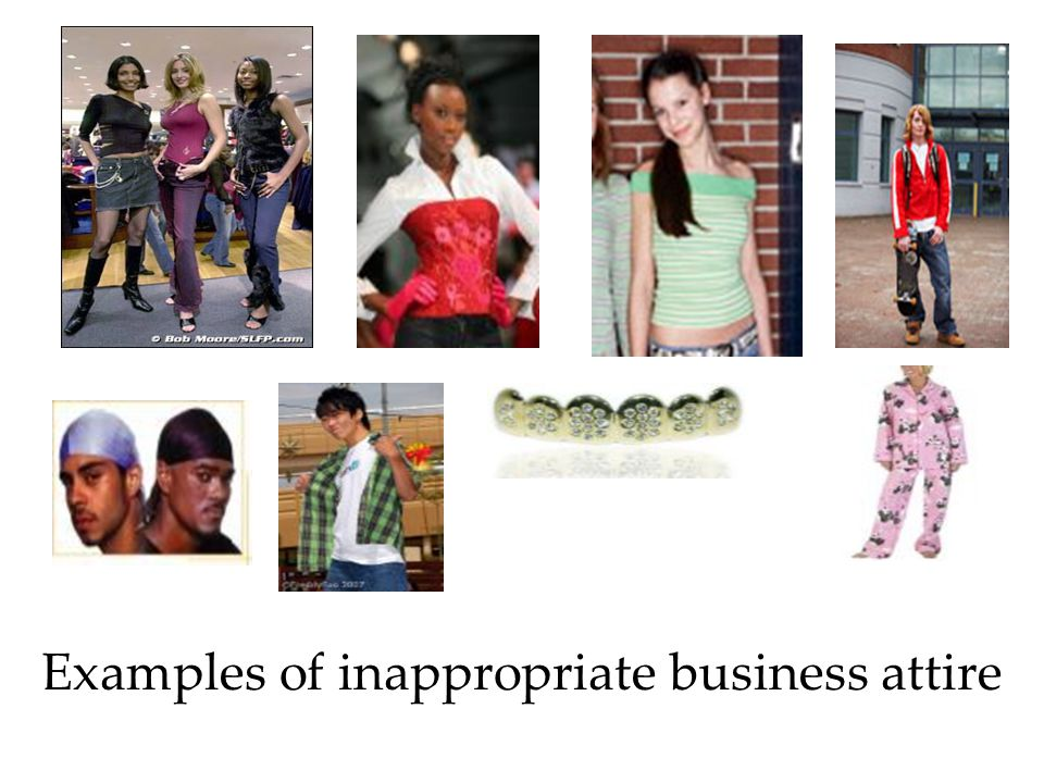 Examples of inappropriate business attire