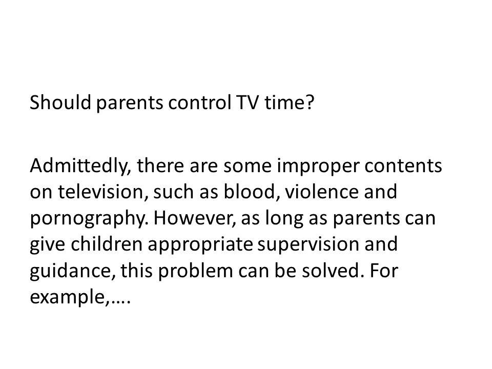 Should parents control TV time.