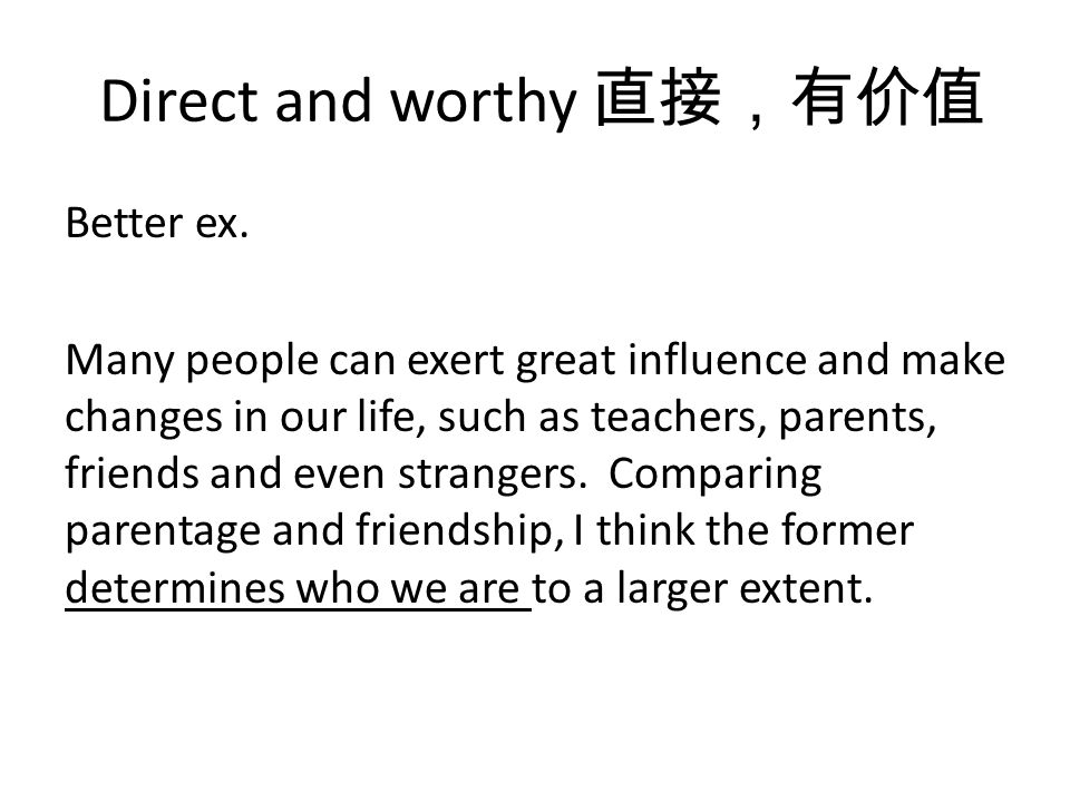 Direct and worthy Better ex.