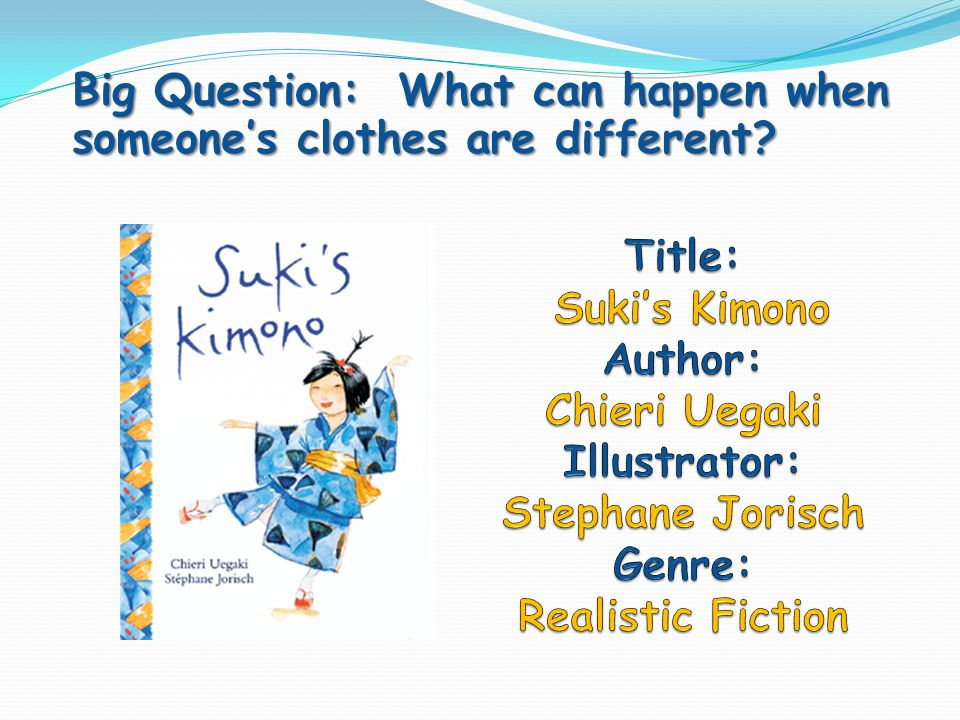 Big Question: What can happen when someones clothes are different?