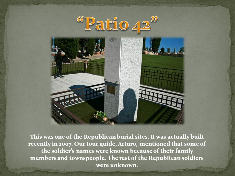 This was one of the Republican burial sites. It was actually built recently in 2007.