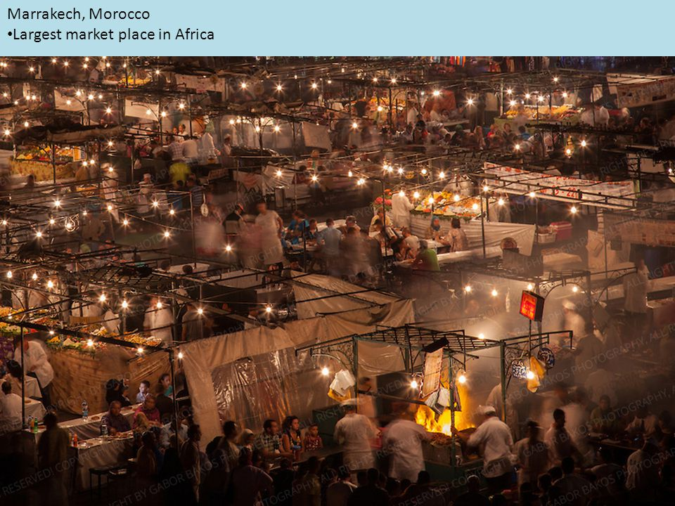 Marrakech, Morocco Largest market place in Africa
