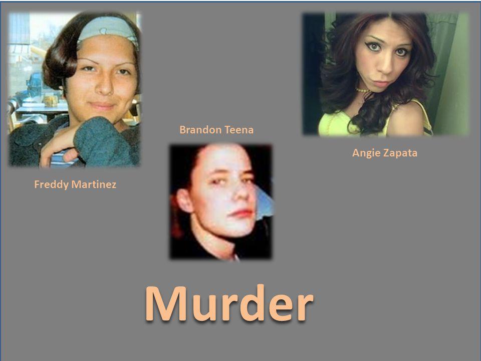 Murder Angie Zapata Freddy Martinez Brandon Teena