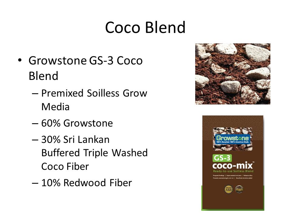Coco Blend Growstone GS-3 Coco Blend – Premixed Soilless Grow Media – 60% Growstone – 30% Sri Lankan Buffered Triple Washed Coco Fiber – 10% Redwood Fiber