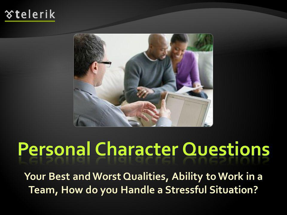 Questions to assess your personal character: Questions to assess your personal character: 39 Describe the ideal software company from your dreams.