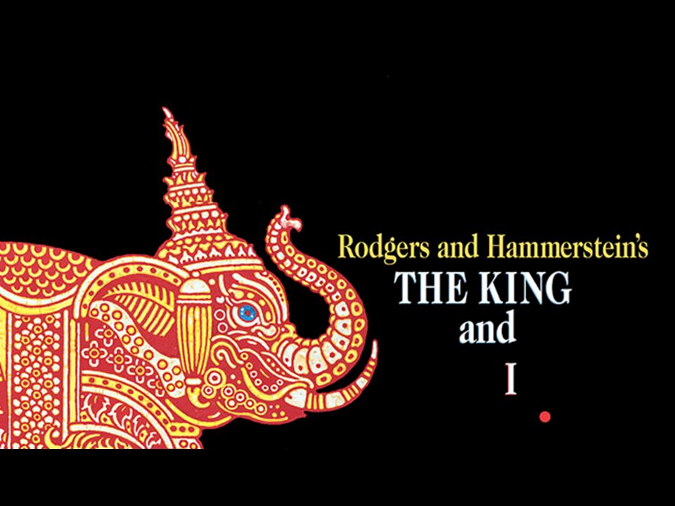 RODGERS AND HAMMERSTEINS THE KING AND I ACT 1 continued PRINCIPAL MUSICAL NUMBERS A Puzzlement As he attempts to modernise Siam by encouraging a European style of education, the King sings of his confusion over what or what not to believe.