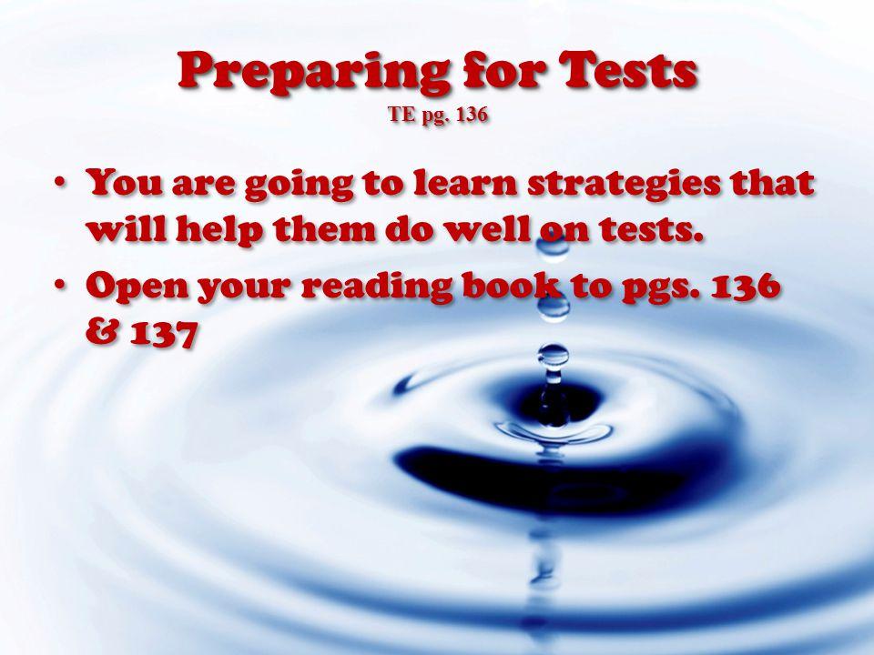 Preparing for Tests TE pg.