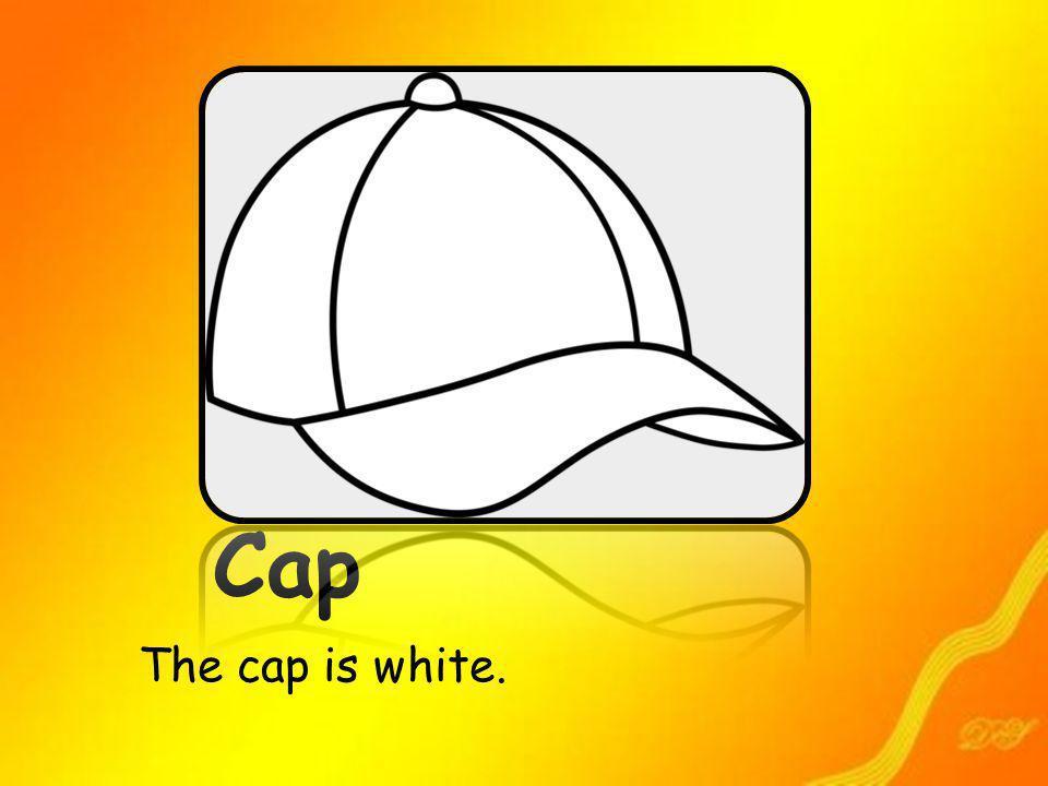 Cap The cap is white.