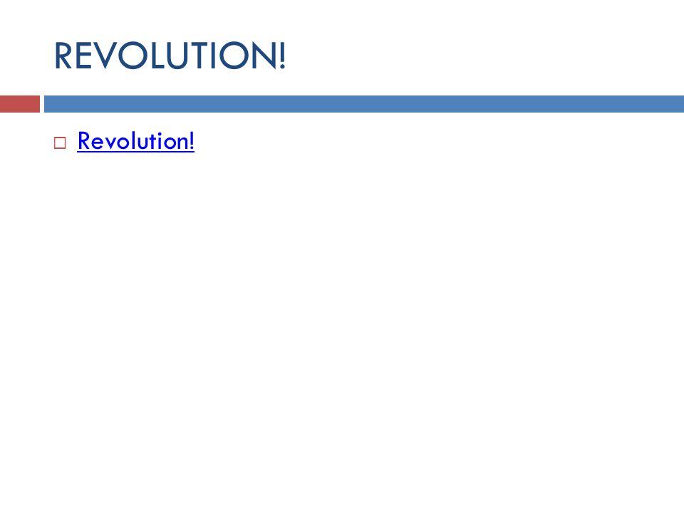 REVOLUTION! Revolution!