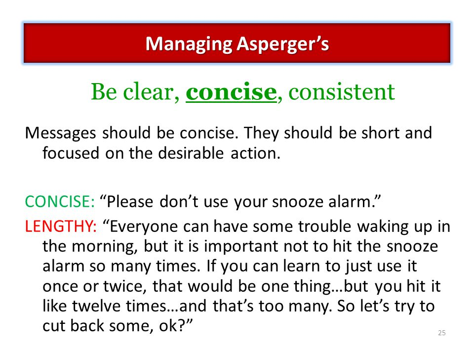 Messages should be concise.They should be short and focused on the desirable action.