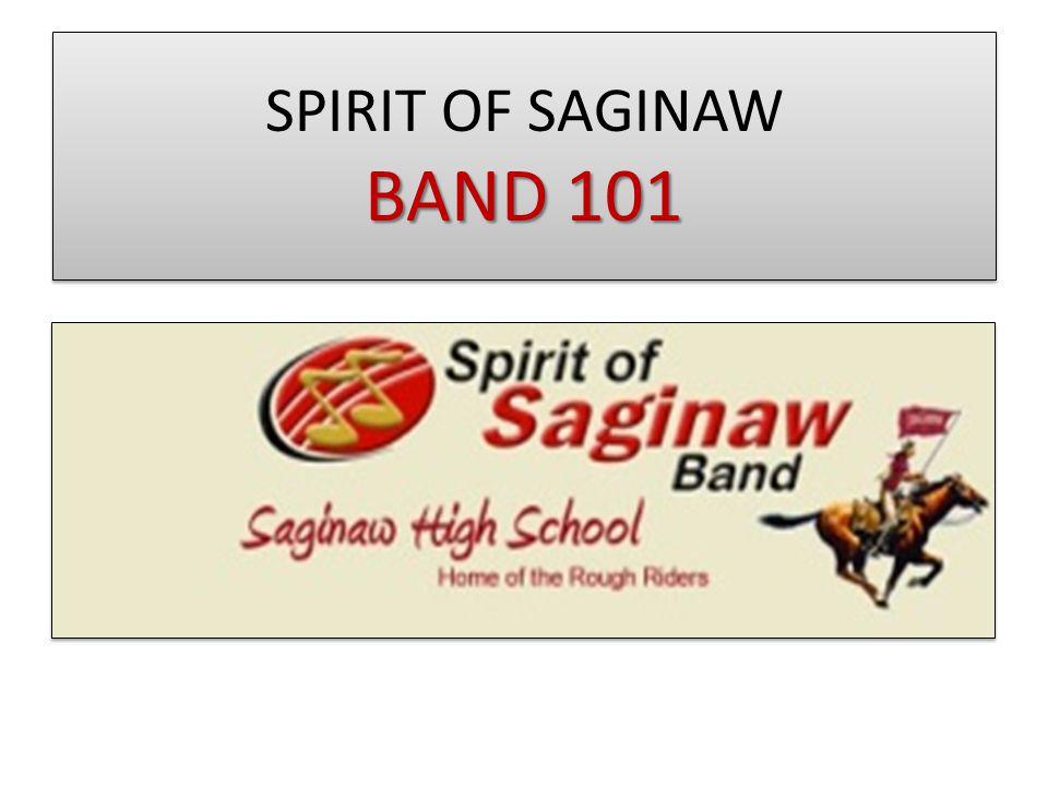 BAND 101 SPIRIT OF SAGINAW BAND 101