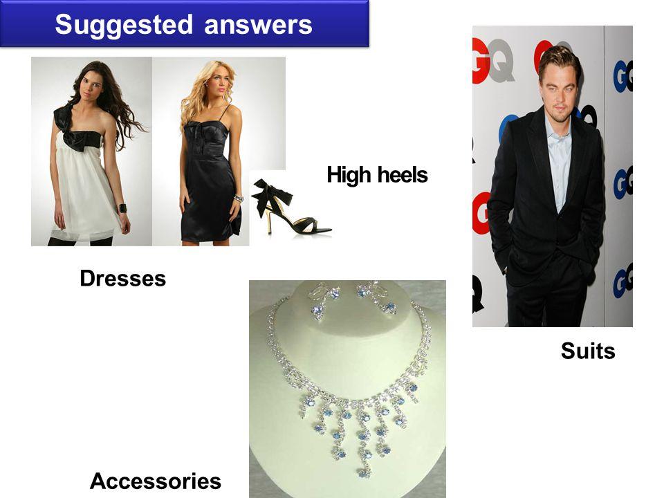 Suits Dresses High heels Accessories