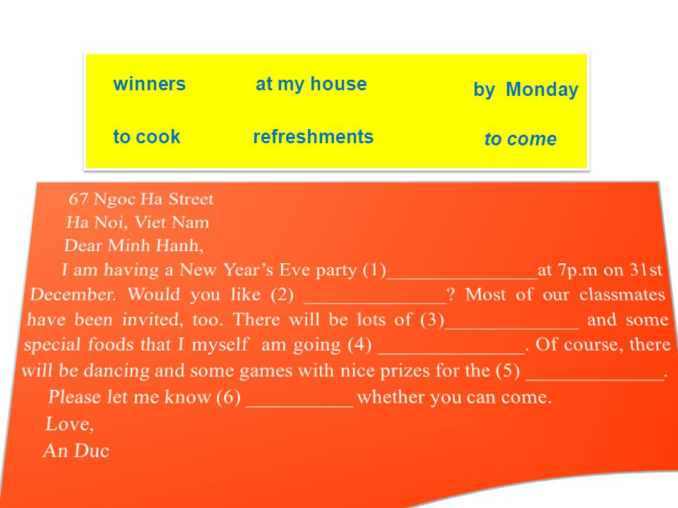 You are going to hold a party. Write a letter of invitation to invite your classmates to the party.