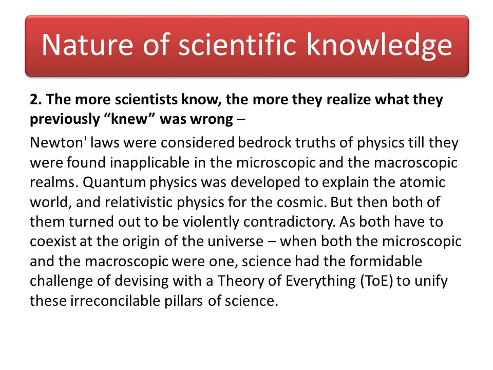 Nature of scientific knowledge 2.