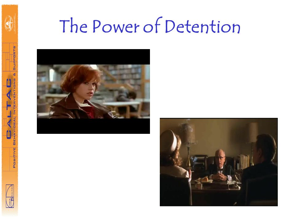 The Power of Detention