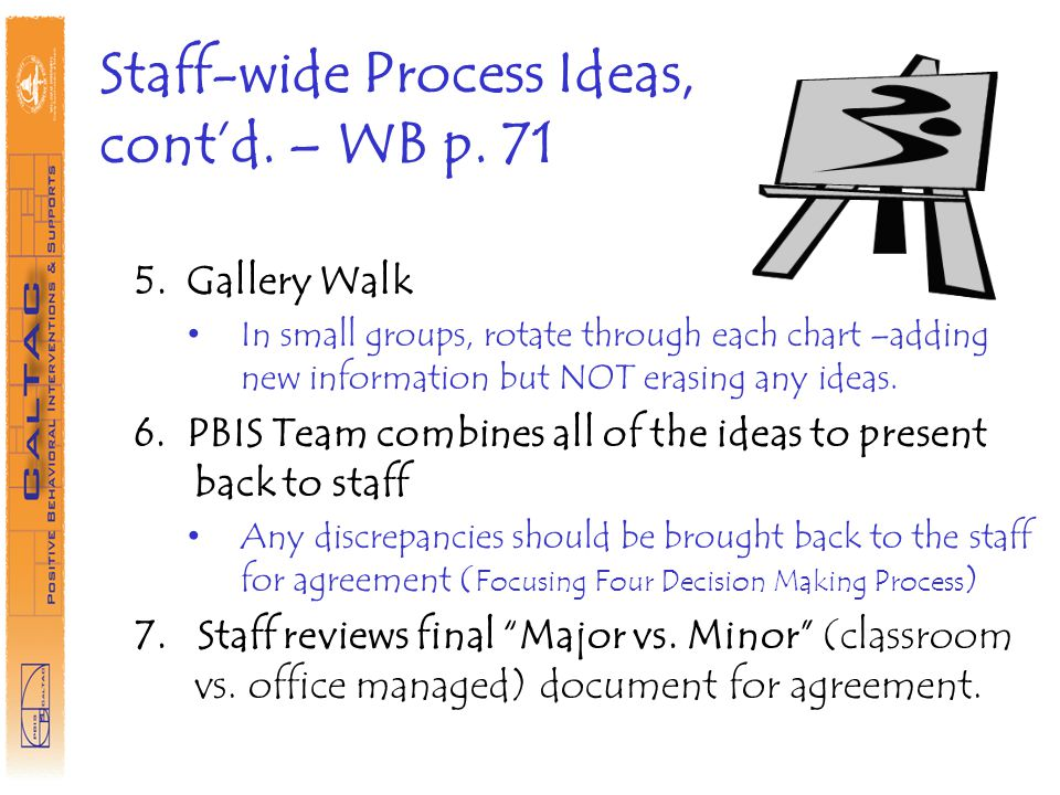 Staff-wide Process Ideas, contd.– WB p. 71 5.