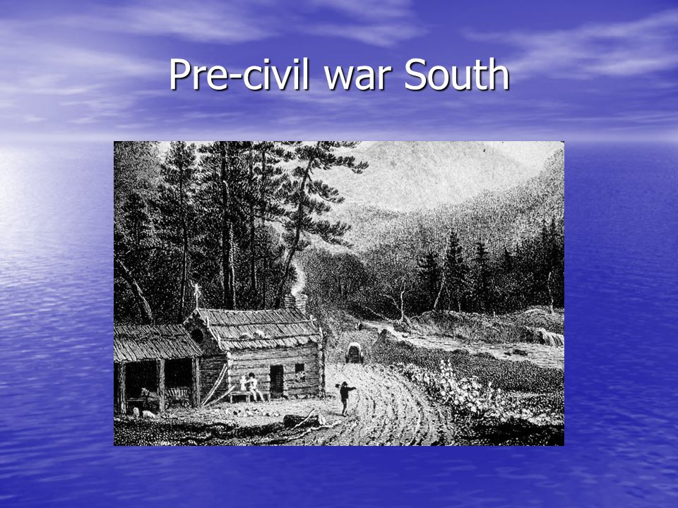 Pre-civil war South
