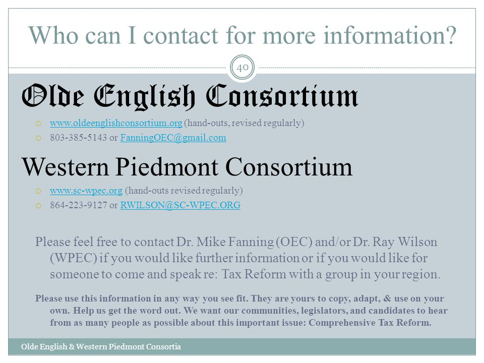 Who can I contact for more information? Olde English Consortium www.oldeenglishconsortium.org (hand-outs, revised regularly) www.oldeenglishconsortium