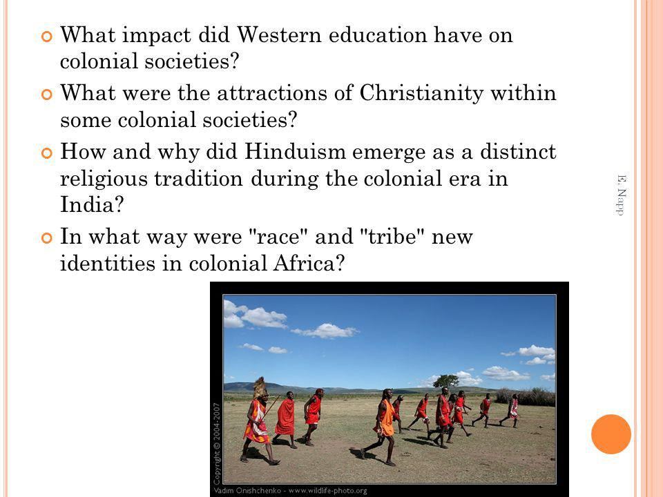 What impact did Western education have on colonial societies.