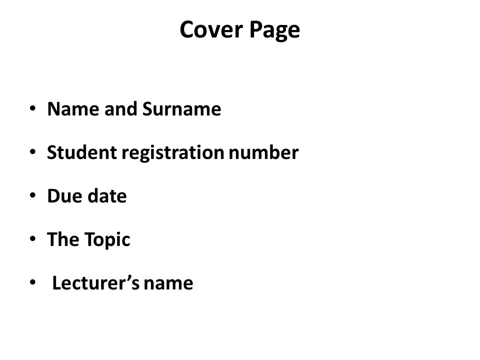 Cover Page Name and Surname Student registration number Due date The Topic Lecturers name
