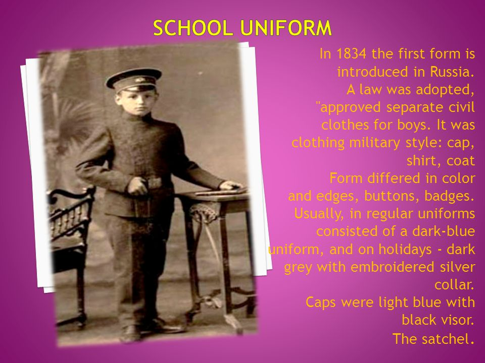In 1896 the first school uniform was approved for girls: brown dress in modest style with a white collar and aprons: white and black.