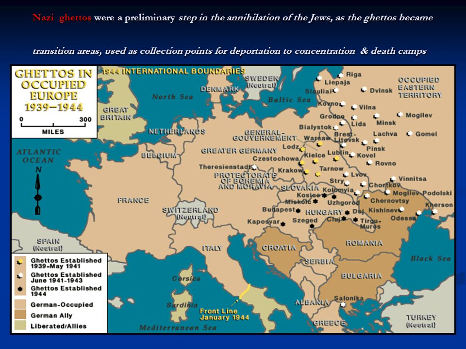 Nazi ghettos were a preliminary step in the annihilation of the Jews, as the ghettos became transition areas, used as collection points for deportatio