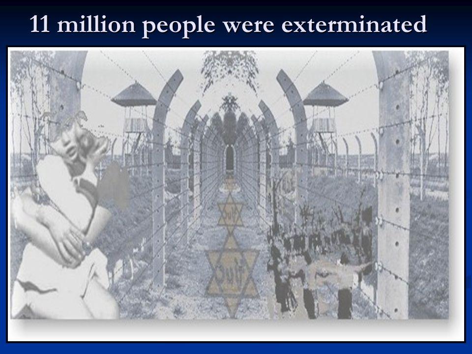 6 million Jews 5 million people 1933 - 1945