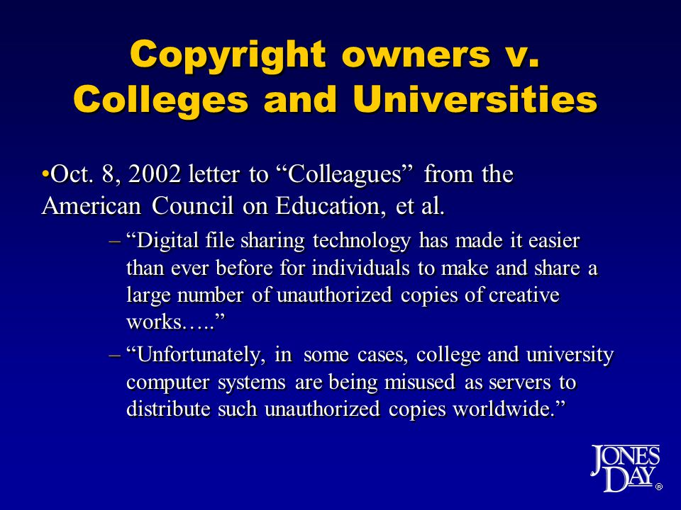 Copyright owners v. Colleges and Universities Oct.