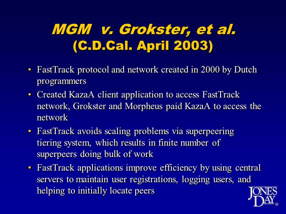 MGM v.Grokster, et al. (C.D.Cal.