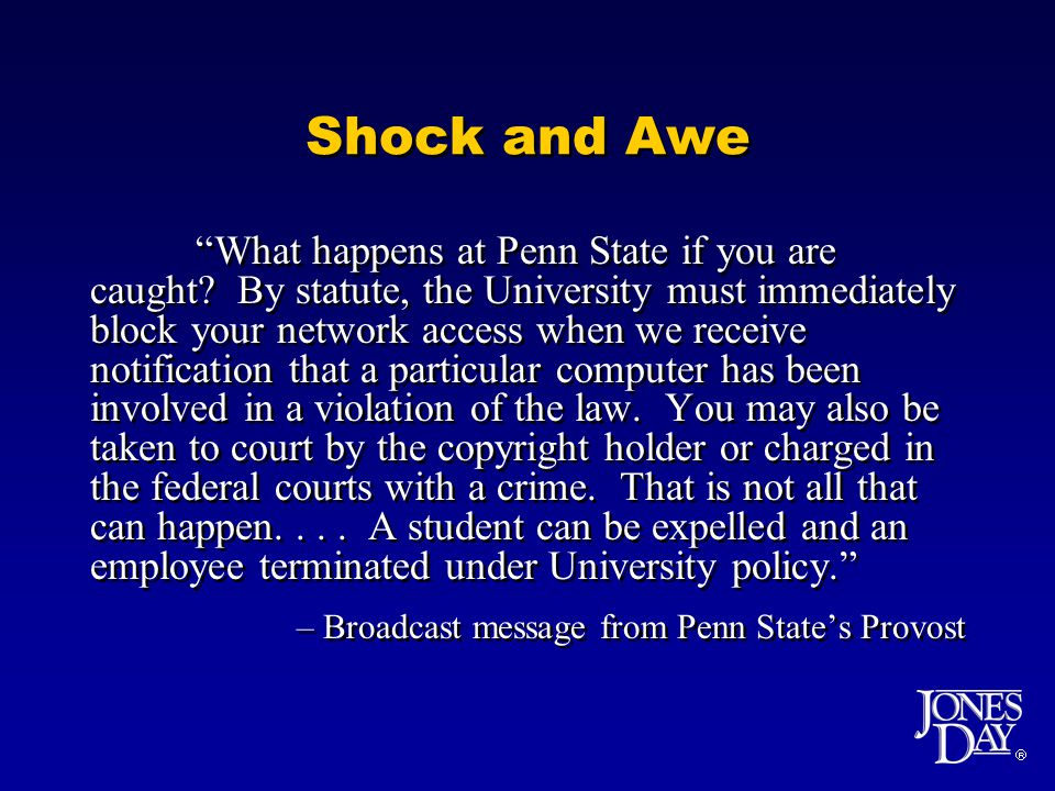 Shock and Awe What happens at Penn State if you are caught.